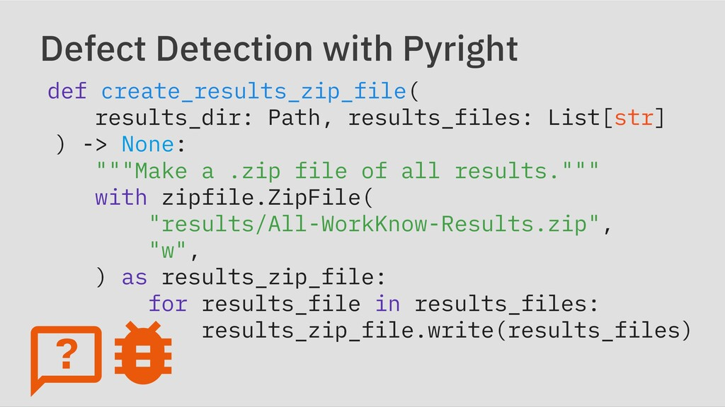 Defect Detection with Pyright def create_result...