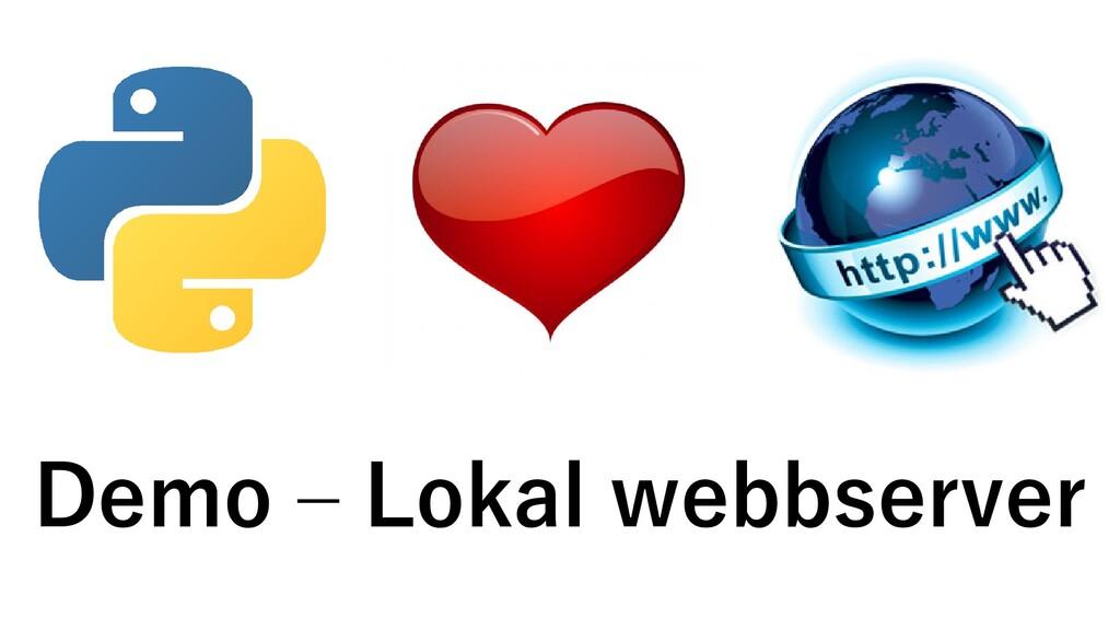 Demo – Lokal webbserver