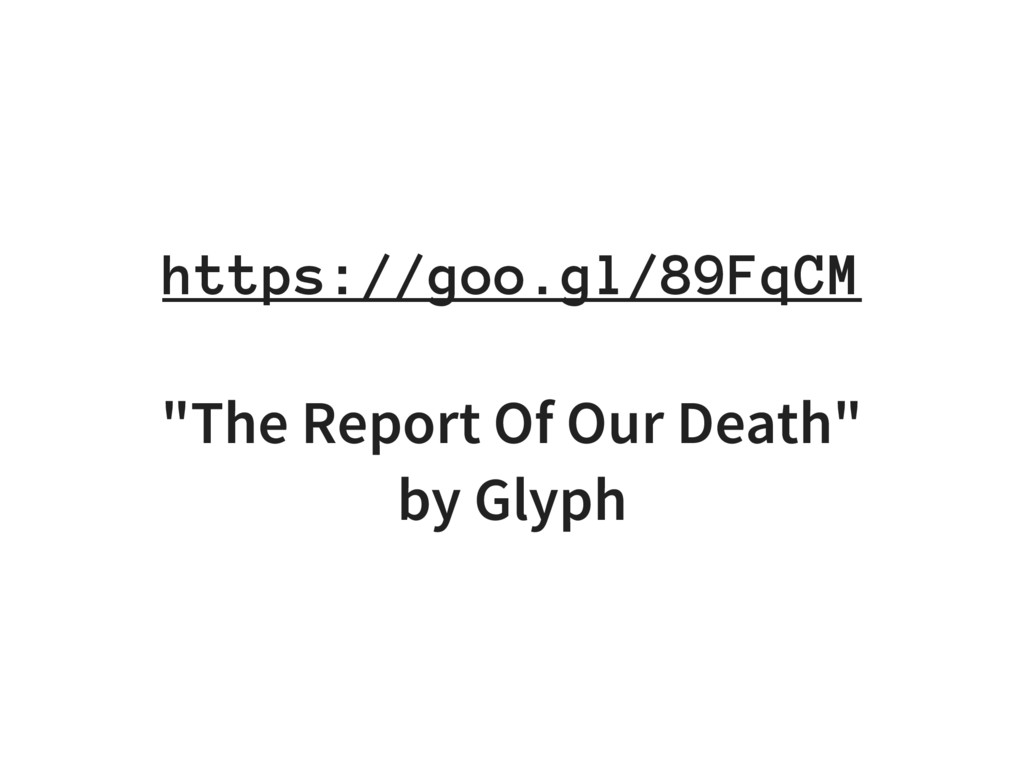 "https://goo.gl/89FqCM ""The Report Of Our Death""..."