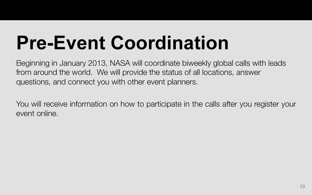 Beginning in January 2013, NASA will coordinate...