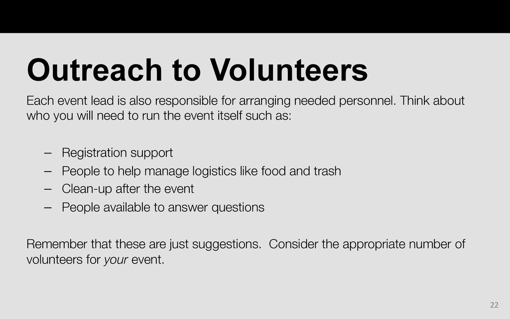 Each event lead is also responsible for arrangi...