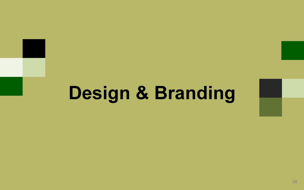 38  Design & Branding
