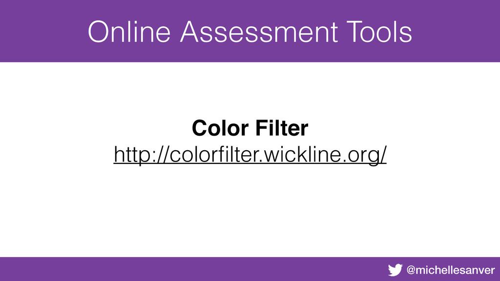 @michellesanver Online Assessment Tools Color F...