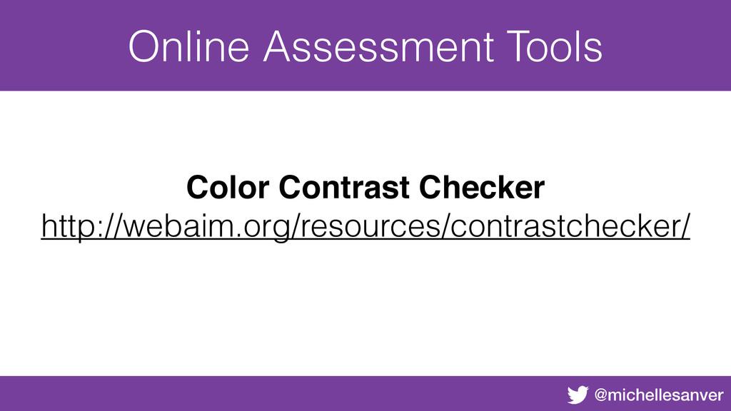 @michellesanver Online Assessment Tools Color C...