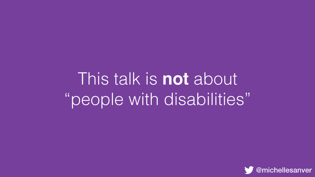 """@michellesanver This talk is not about """"people ..."""