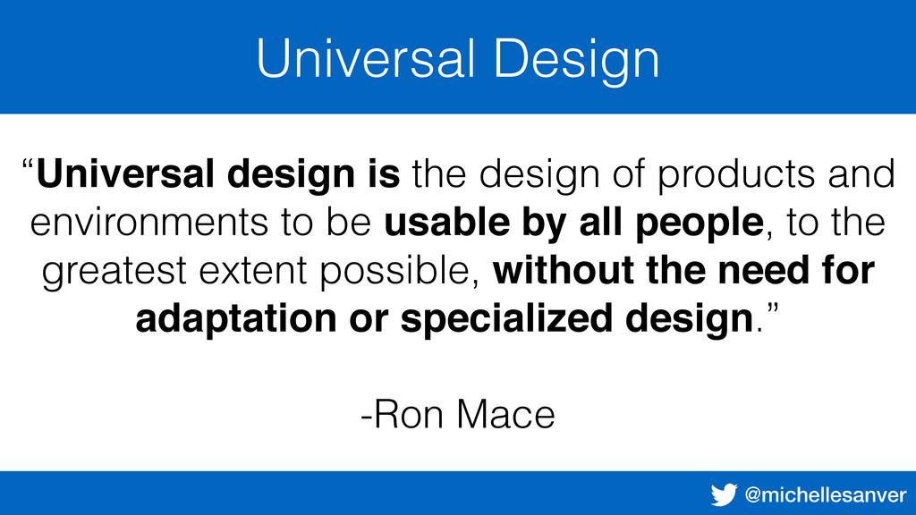 "@michellesanver Universal Design ""Universal des..."
