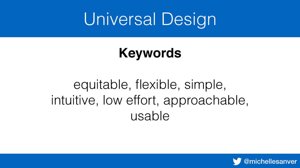 @michellesanver Universal Design Keywords equit...