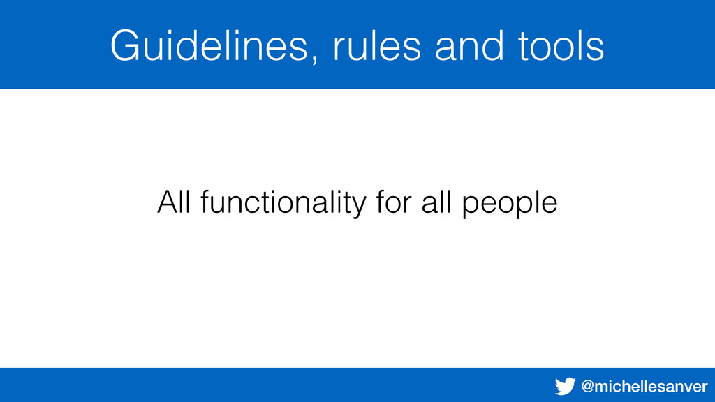 @michellesanver Guidelines, rules and tools All...