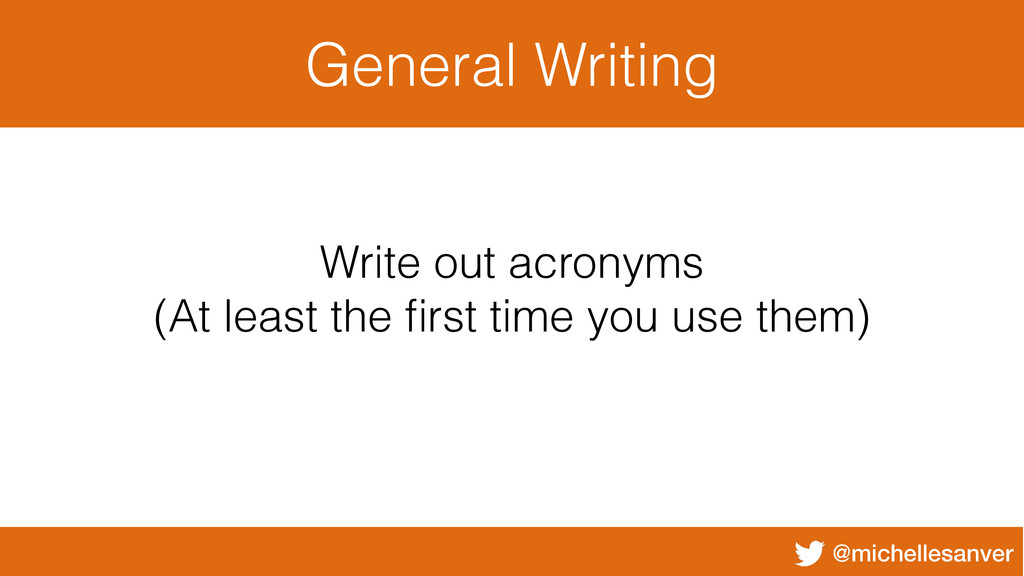 @michellesanver General Writing Write out acron...