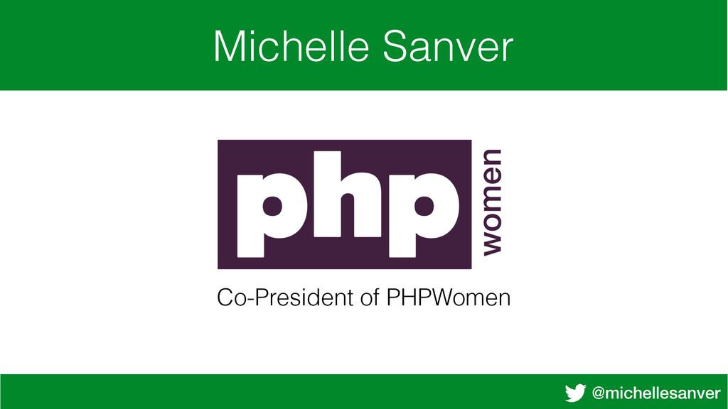 @michellesanver Michelle Sanver Co-President of...