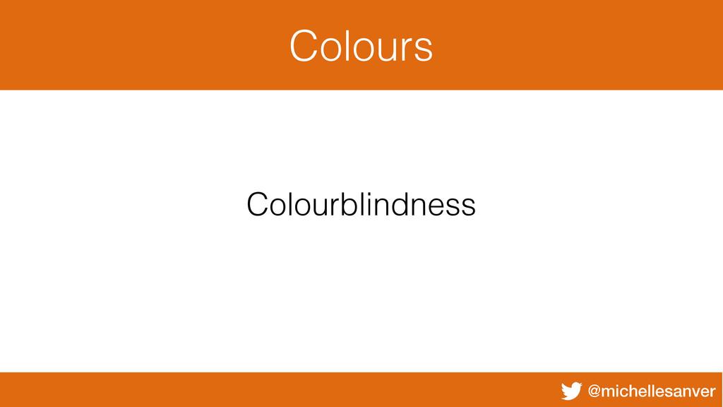 @michellesanver Colours Colourblindness