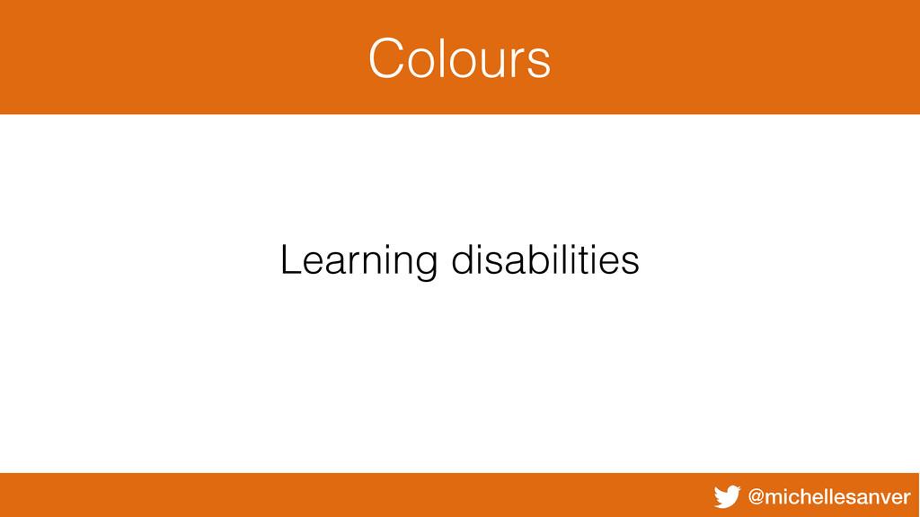 @michellesanver Colours Learning disabilities