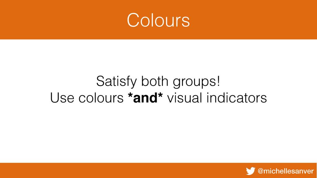 @michellesanver Colours Satisfy both groups! Us...