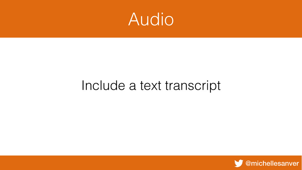 @michellesanver Audio Include a text transcript