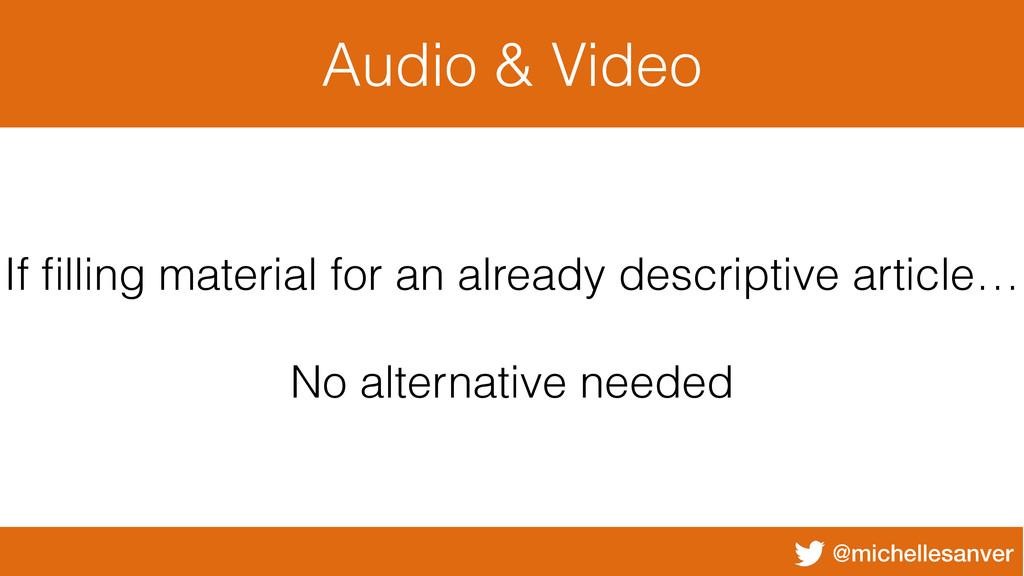 @michellesanver Audio & Video If filling materia...