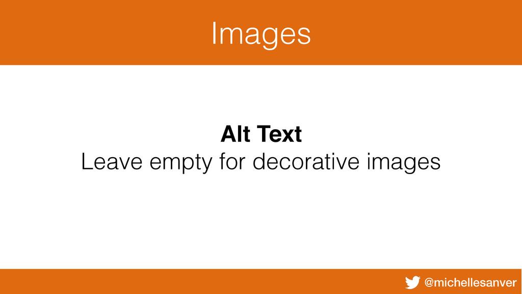 @michellesanver Images Alt Text Leave empty for...