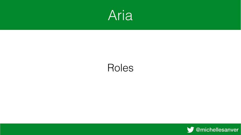 @michellesanver Aria Roles
