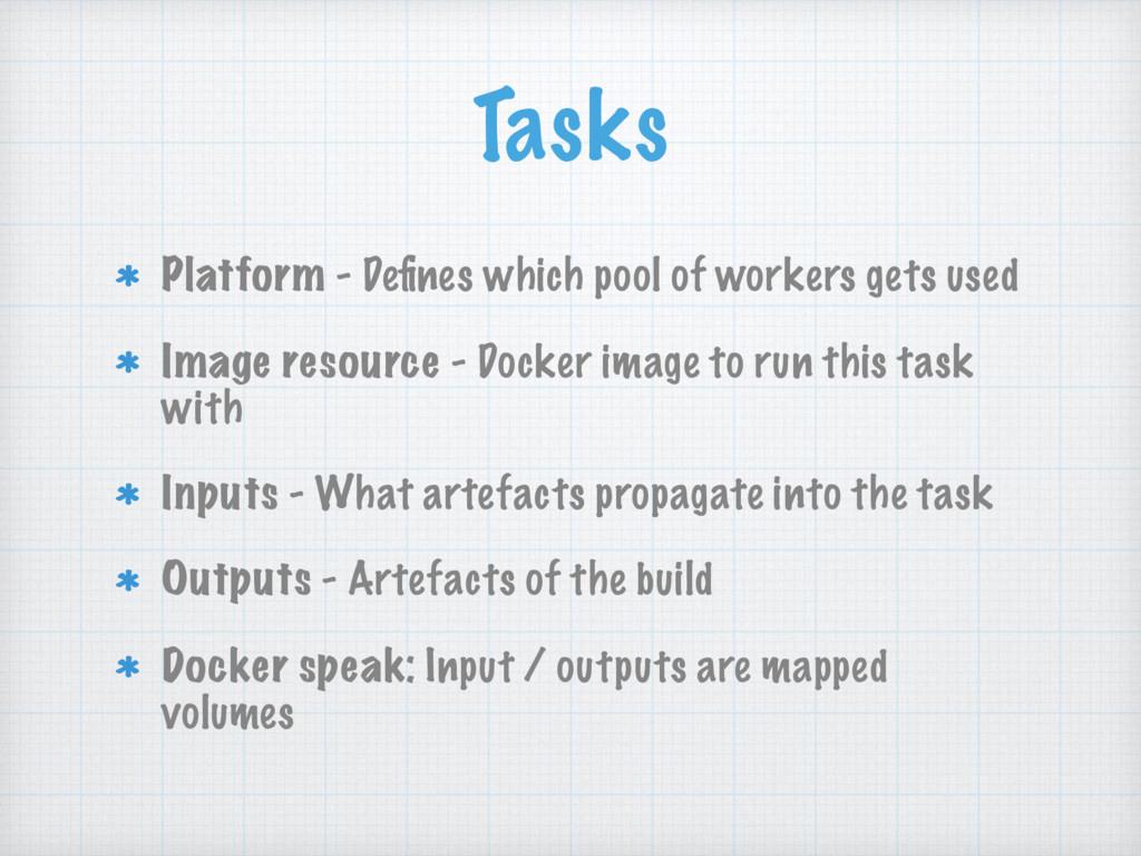 Tasks Platform - Defines which pool of workers g...