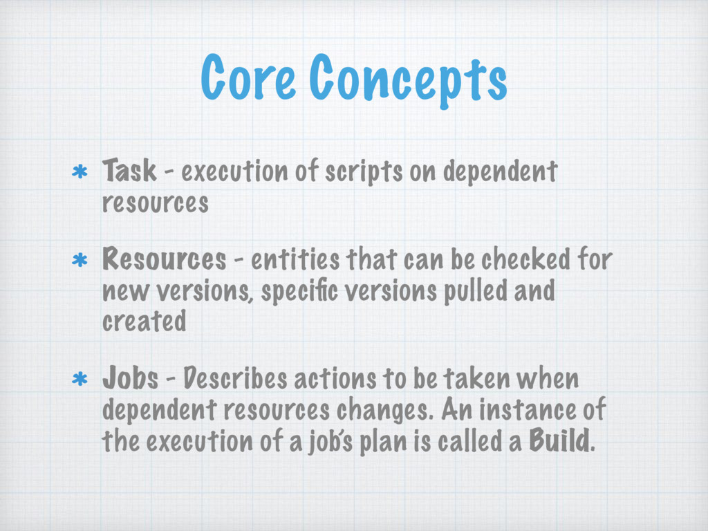 Core Concepts Task - execution of scripts on de...