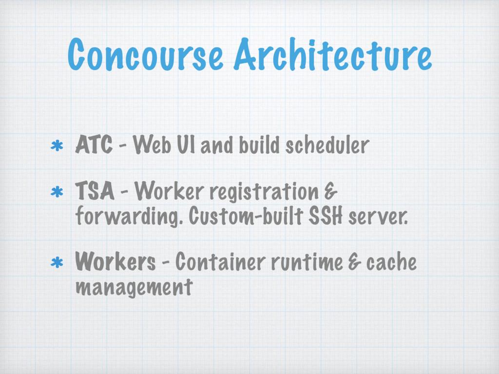 Concourse Architecture ATC - Web UI and build s...