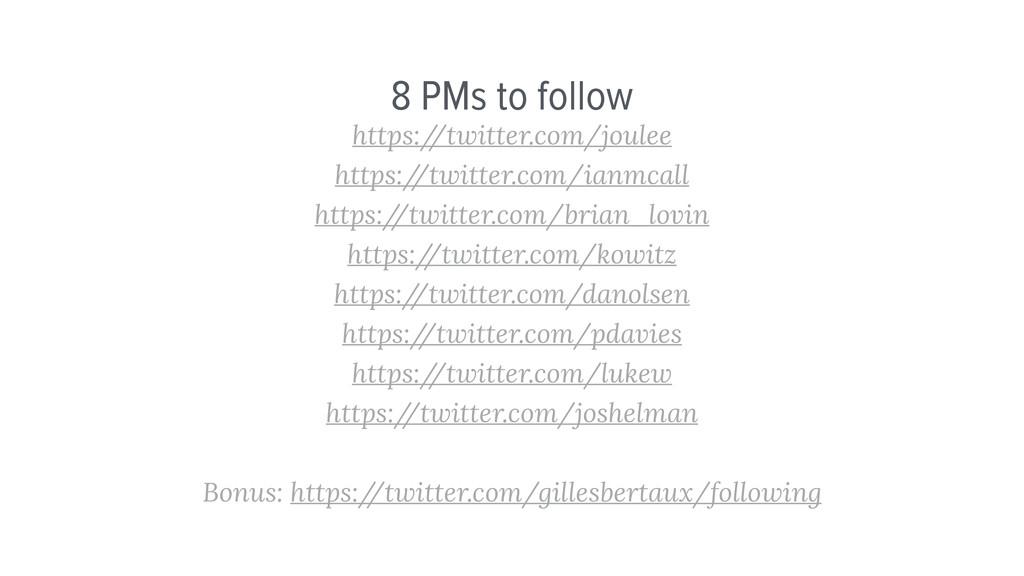 8 PMs to follow https:/ /twitter.com/joulee htt...