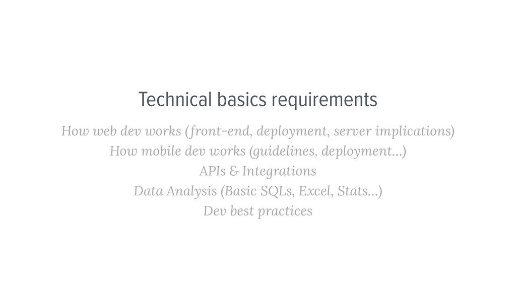 Technical basics requirements How web dev works...