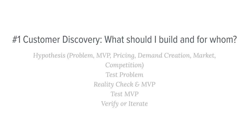 #1 Customer Discovery: What should I build and ...