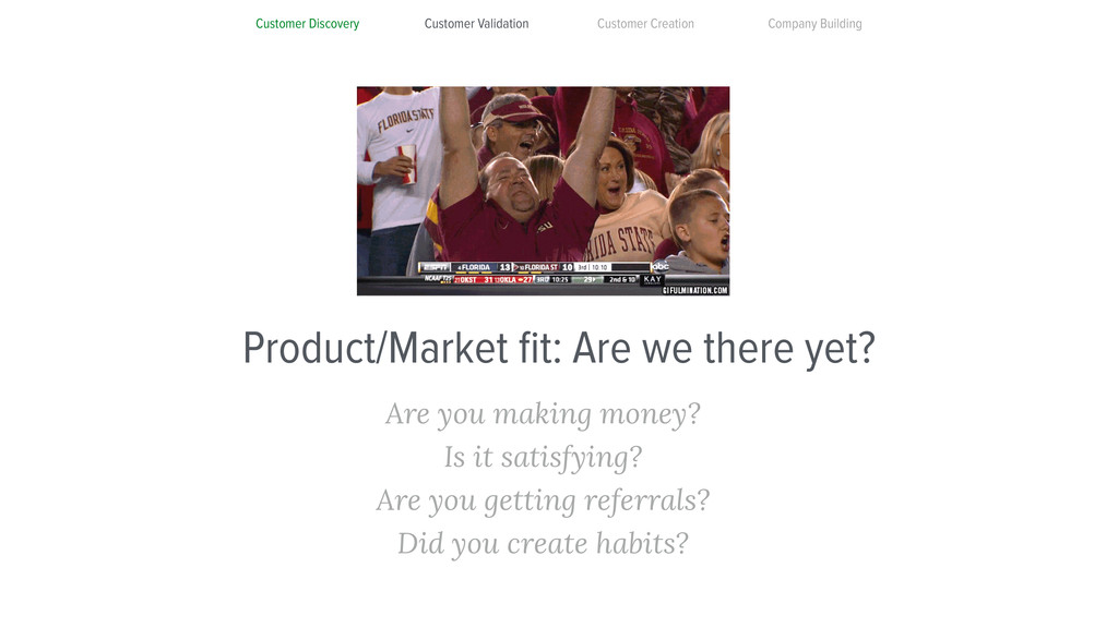 Product/Market fit: Are we there yet? Are you ma...