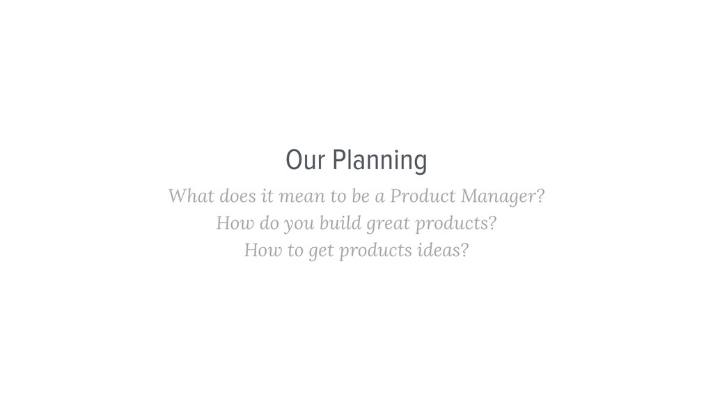 What does it mean to be a Product Manager? How ...