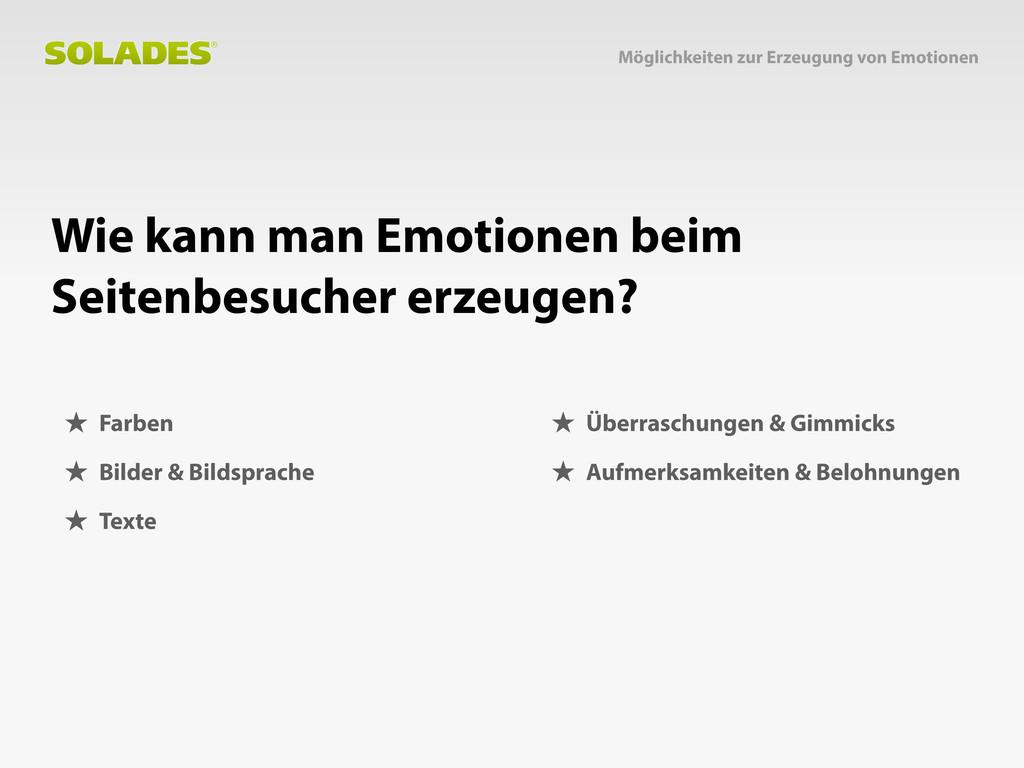 Möglichkeiten zur Erzeugung von Emotionen ★ Far...