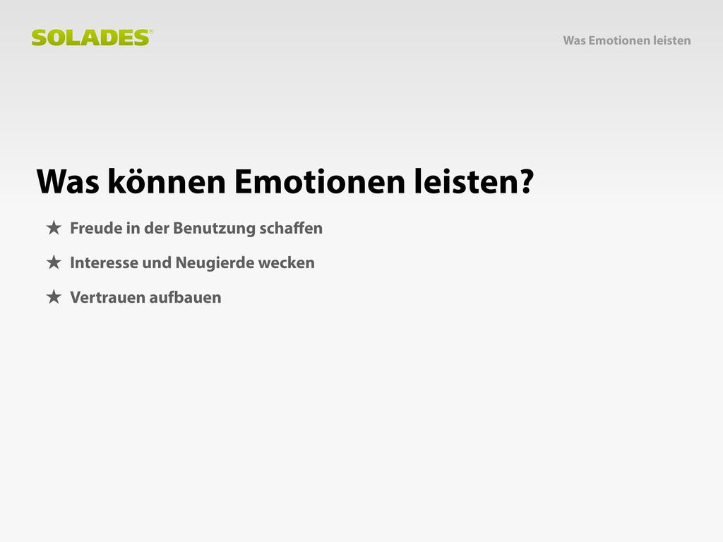 Was Emotionen leisten Was können Emotionen leis...