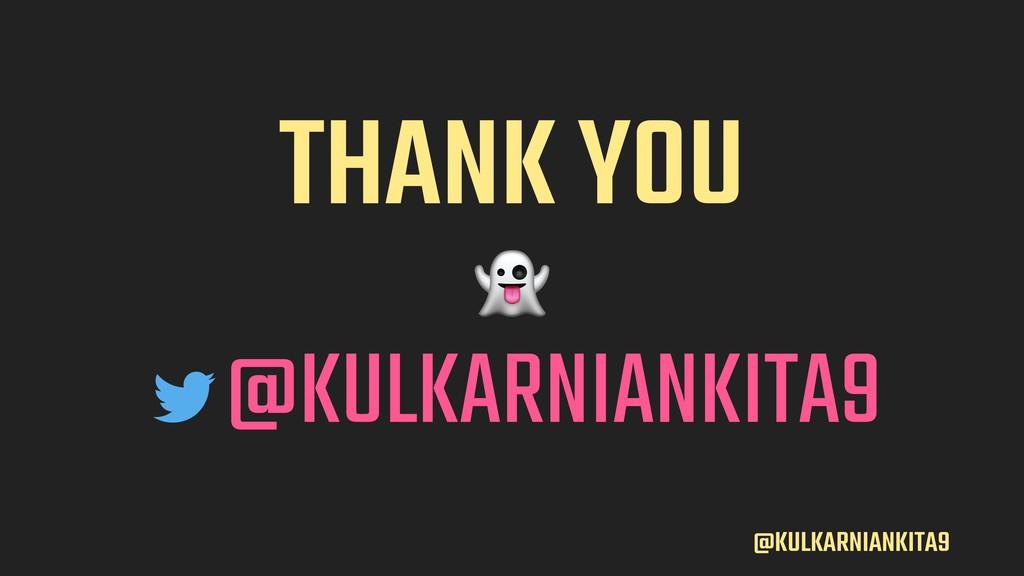 @KULKARNIANKITA9 THANK YOU  @KULKARNIANKITA9