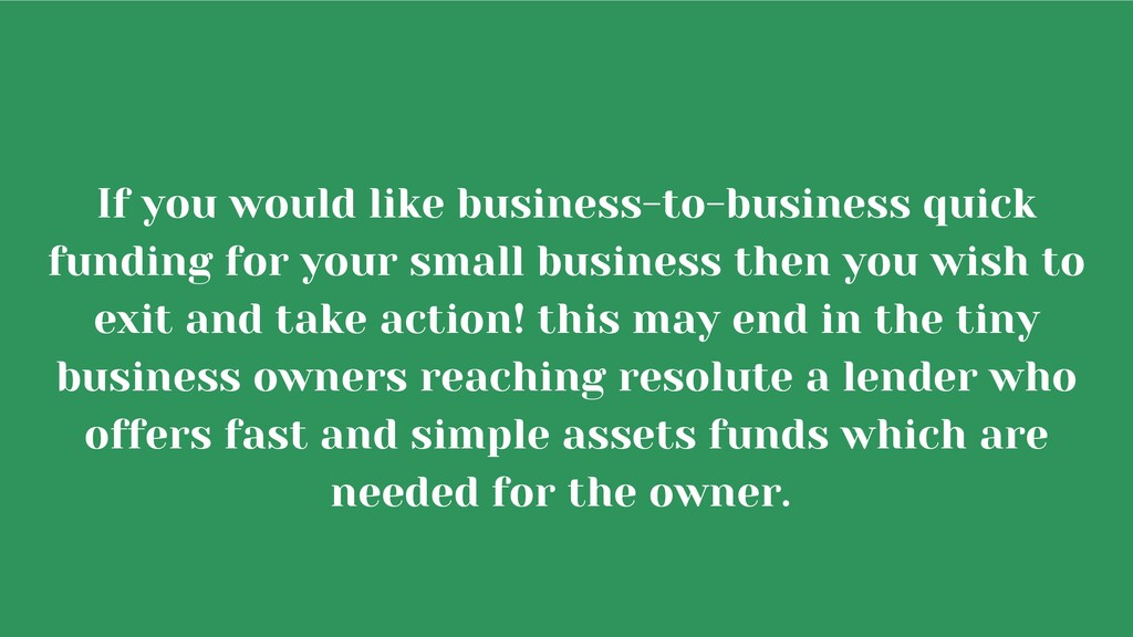 If you would like business-to-business quick fu...