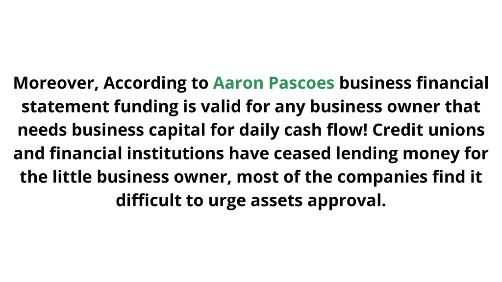 Moreover, According to Aaron Pascoes business f...