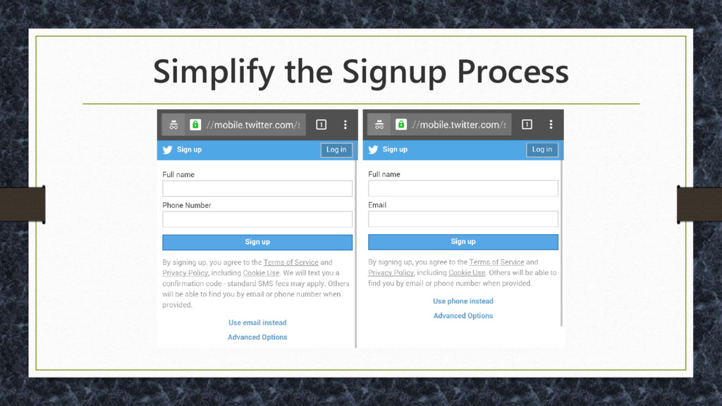 Simplify the Signup Process