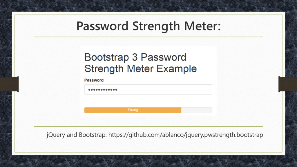 Password Strength Meter: jQuery and Bootstrap: ...