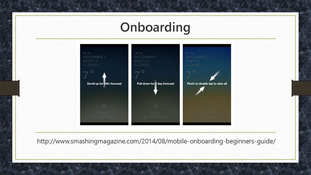 Onboarding http://www.smashingmagazine.com/2014...