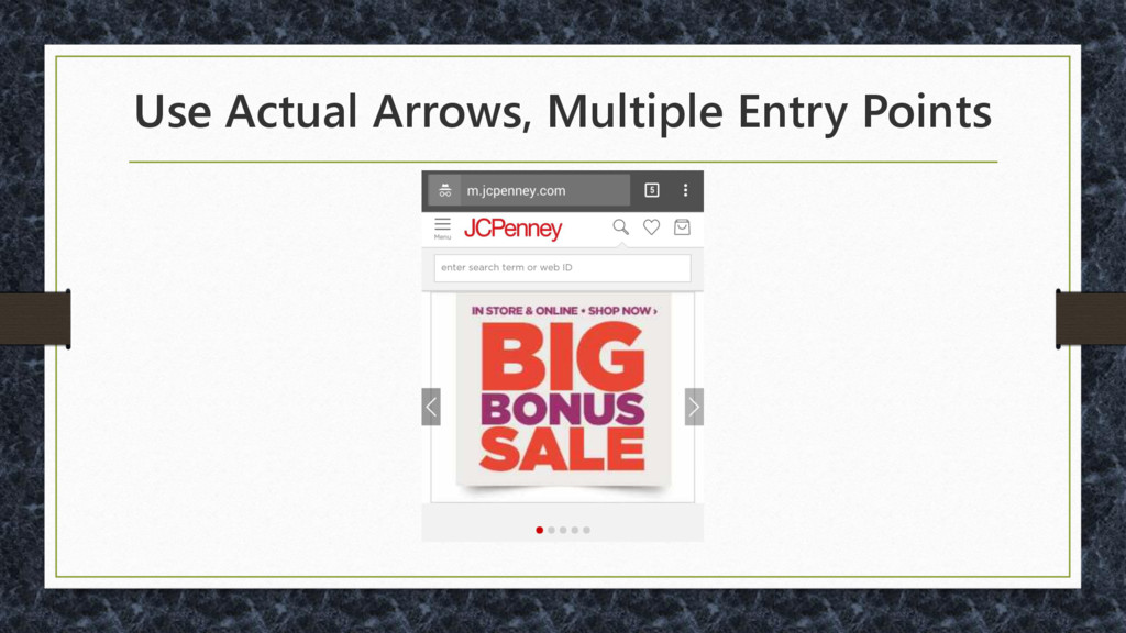 Use Actual Arrows, Multiple Entry Points