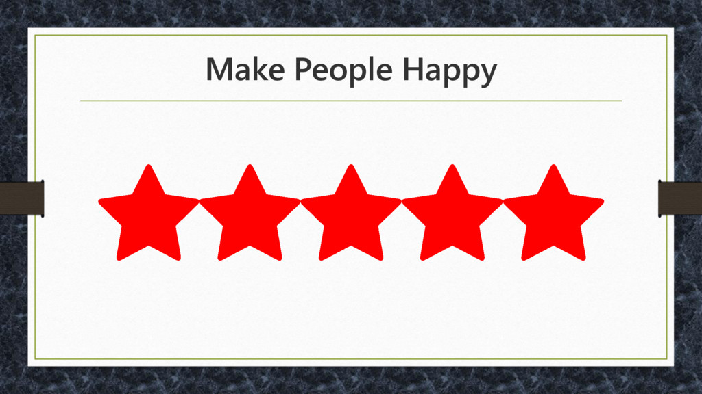Make People Happy
