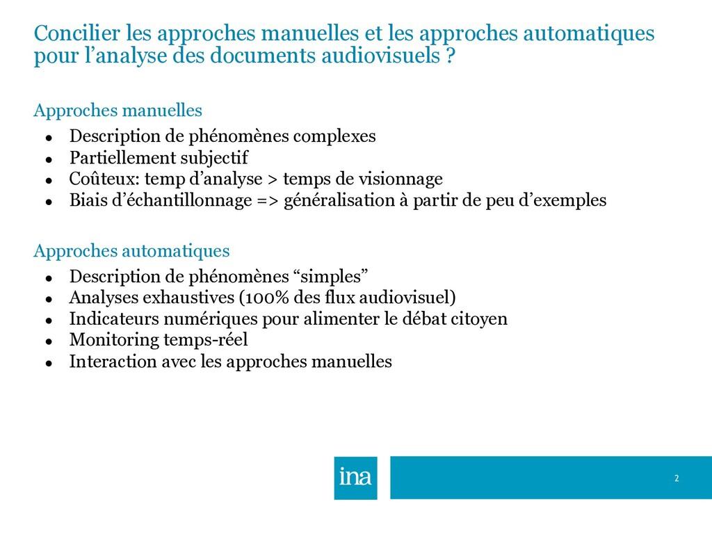 Concilier les approches manuelles et les approc...