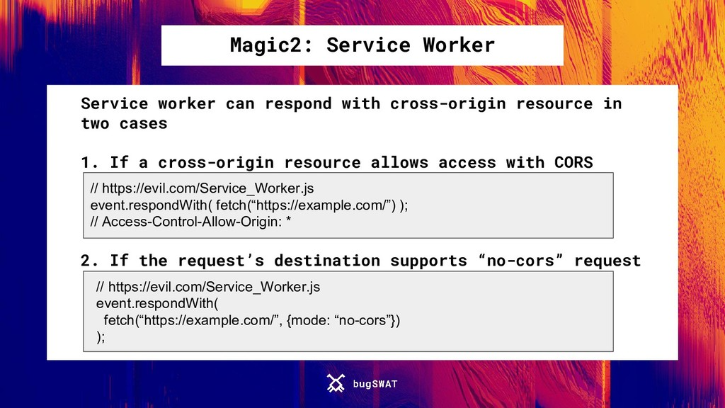 Magic2: Service Worker Service worker can respo...