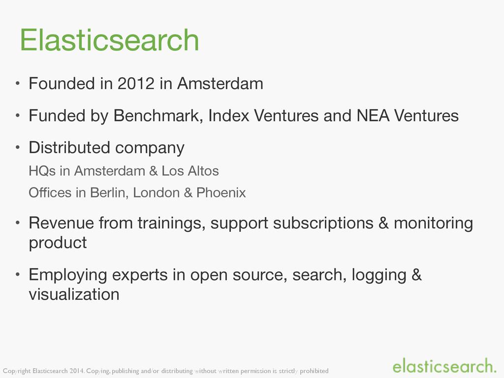 Copyright Elasticsearch 2014. Copying, publishi...