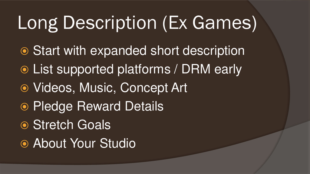 Long Description (Ex Games)  Start with expand...