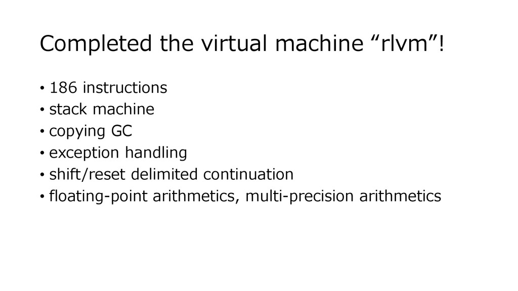 "Completed the virtual machine ""rlvm""! • 186 ins..."