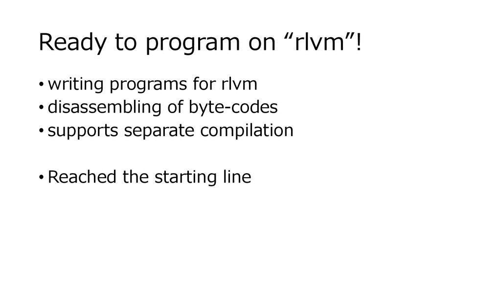 "Ready to program on ""rlvm""! • writing programs ..."
