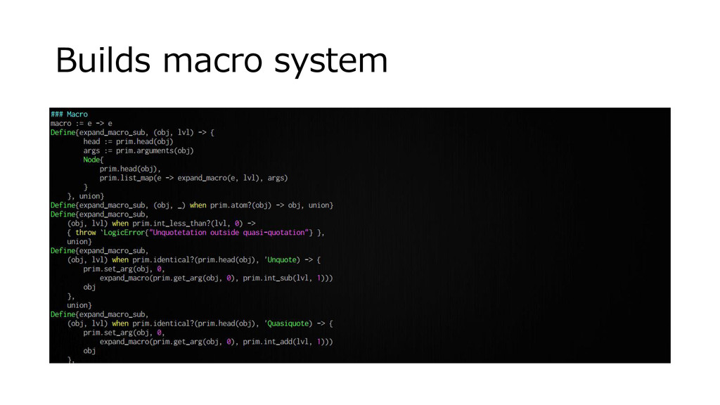 Builds macro system