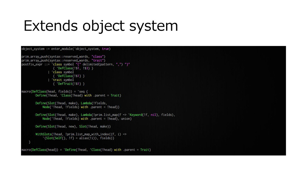 Extends object system