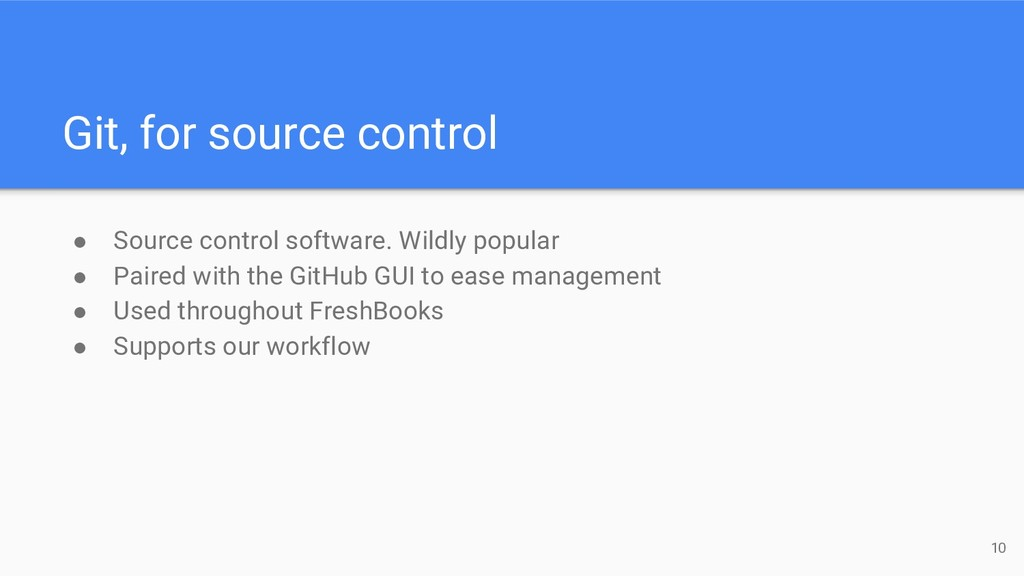 Git, for source control ● Source control softwa...