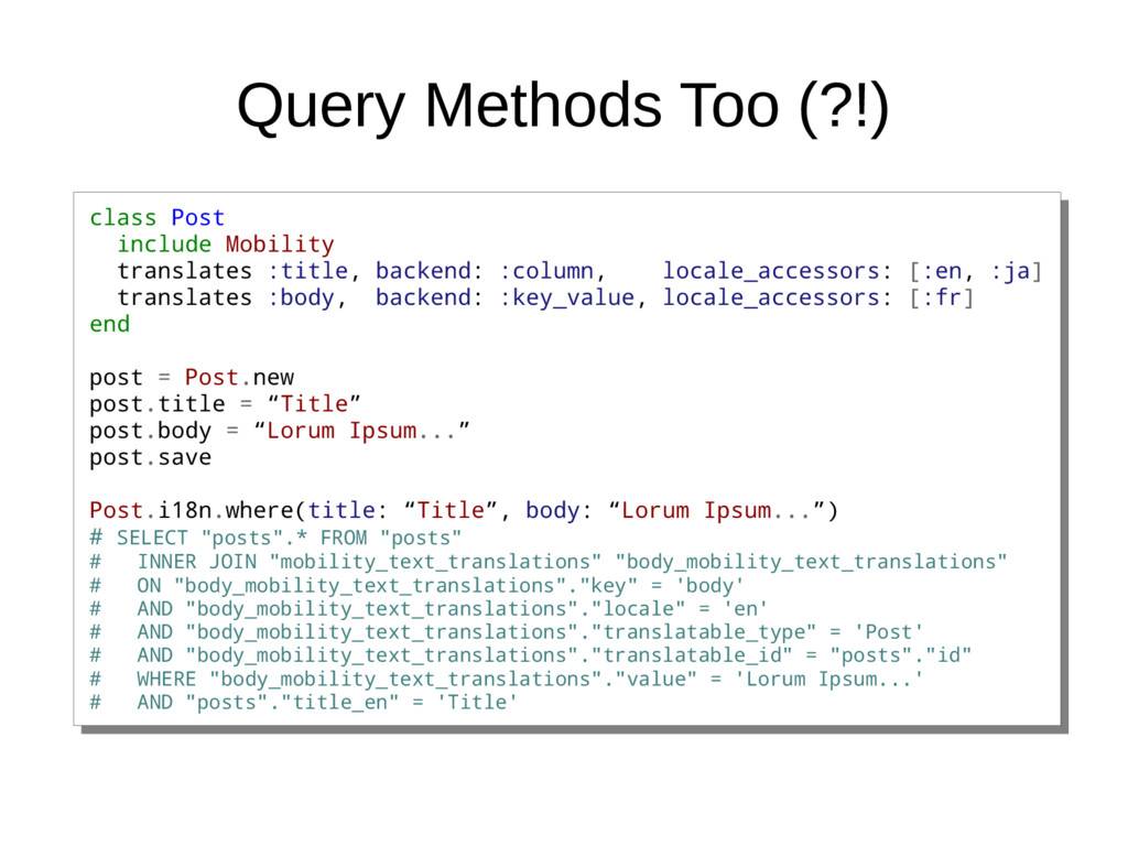 Query Methods Too (?!) class Post include Mobil...