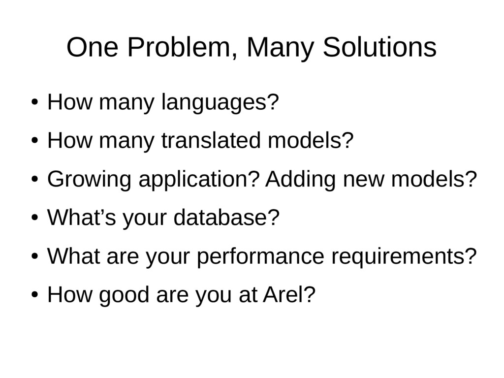 One Problem, Many Solutions ● How many language...